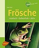 Frösche: Exotisch - farbenfroh - aktiv (SMART)