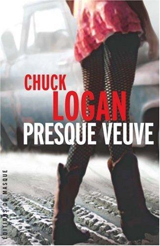 Presque veuve par Chuck Logan