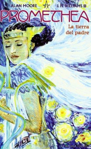 Promethea nº 02/03 La tierra del padre (Independiente NO) por Dave Gray