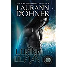 Loving Deviant (Cyborg Seduction Book 9) (English Edition)
