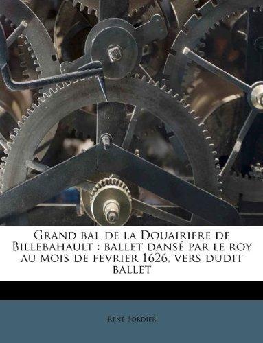 Grand Bal de La Douairiere de Billebahault: Ballet...