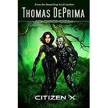 Citizen X (AGU: Border Patrol Book 1)