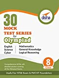 #2: 30 Mock Test Series for Olympiads/Foundation/NTSE Class 8 - Science, Maths, English, Logical Reasoning, GK & Cyber