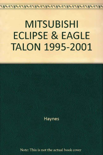 MITSUBISHI ECLIPSE & EAGLE TALON 1995-2001