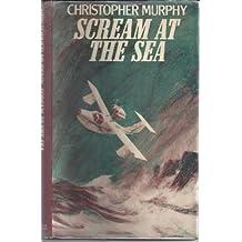 Scream at the Sea