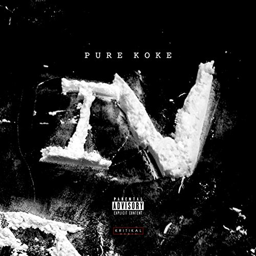 Pure Koke, Vol. 4 (PK4) [Explicit]