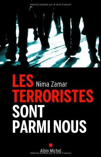 Les Terroristes sont parmi nous par Nima Zamar