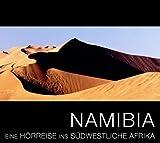 Namibia: Eine Hörreise ins südwestliche Afrika