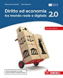 Diritto ed economia 2.0 tra mondo reale e digitale. Per le Scuole superiori. Con Contenuto digitale (fornito elettronicamente)