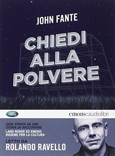Chiedi alla polvere letto da Rolando Ravello. Audiolibro. CD Audio formato MP3