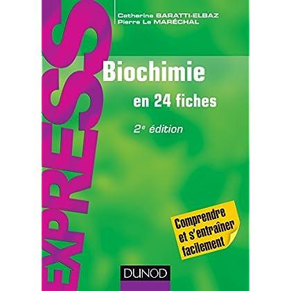 Biochimie en 24 fiches - 2e édition