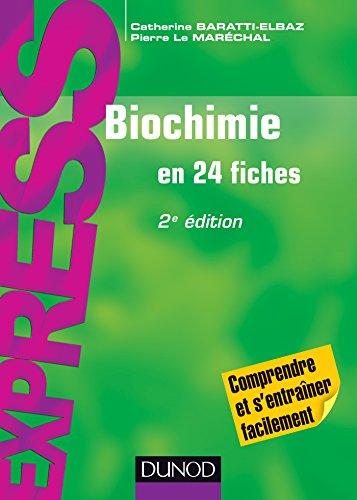Biochimie - 2e éd. : En 24 fiches par Catherine Baratti-Elbaz