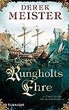Rungholts Ehre: Historischer Kriminalroman (Patrizier Rungholt, Band 1) - Derek Meister