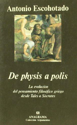 de-physis-a-polis-la-evolucion-del-pensamiento-filosofico-griego-desde-thales-a-socrates-argumentos