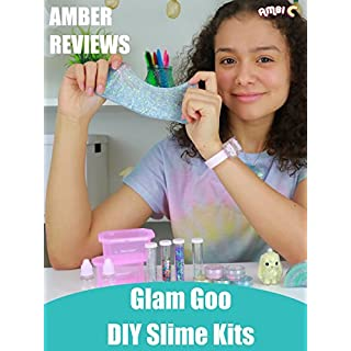 Amber Reviews Glam Goo DIY Slime Kits