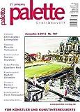 Palette & Zeichenstift - Das Magazin für Künstler und Kunstinteressierte 2013, Nr.3 (Illustrierte Ausgabe) [Hobby-Journal]