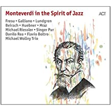 Monteverdi In The Spirit Of Jazz