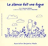 Le silence fait une fugue (+CD +BRAILLE)