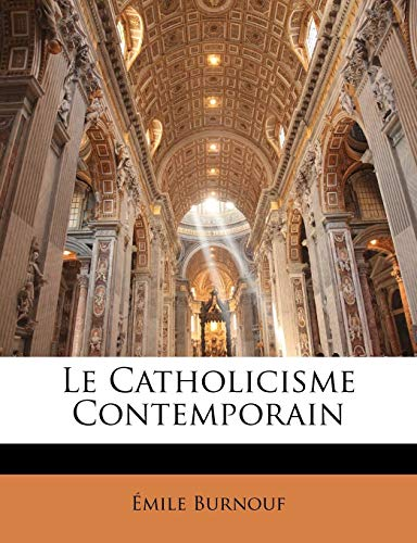 Le Catholicisme Contemporain PDF Books