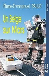 Un Belge sur Mars: Récit (RECIT VECU)