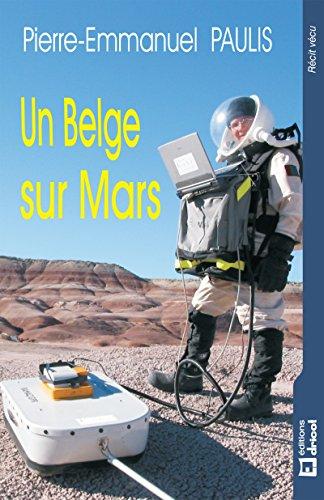 Un Belge sur Mars: Rcit (RECIT VECU)