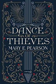 Dance of Thieves par Mary E. Pearson