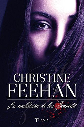 La maldición de los Scarletti (Titania luna azul) por Christine Feehan