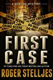 First Case (Mcryan Series Prequel) by Roger Stelljes