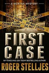 FIRST CASE: Murder Alley - Crime Thriller (Mac McRyan Mystery Series Book) (English Edition)