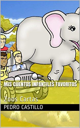 Mis Cuentos Infantiles Favoritos: Zoos Cartas eBook: Pedro ...