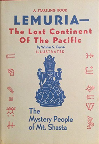 Lemuria The Lost Continent of the Pacific by Wishar S. Cerve (1982-06-03)
