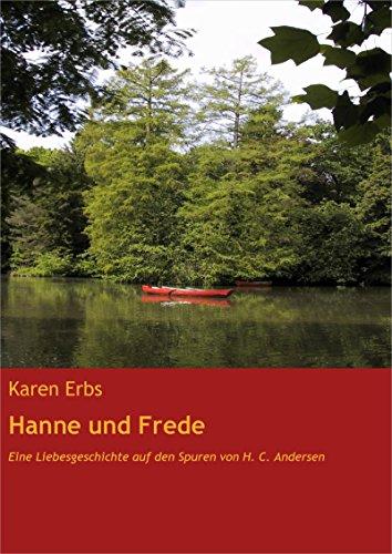 Hanne und Frede: Eine Liebesgeschichte auf den Spuren von H. C. Andersen