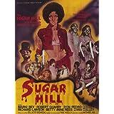 Sugar Hill Póster De Película 11x 17en–28cm x 44cm Marki Bey Don Pedro Colley Robert Lawson de cantera Richard Zara Cully