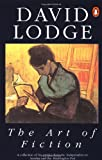The Art of Fiction: Illustrated from Classic and Modern Texts - David Lodge