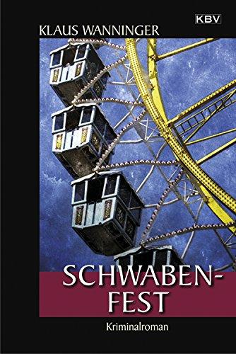 Schwaben-Fest: Kommissar Braigs 19. Fall (Medien Festen)