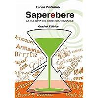 Saperebere  La cultura del bere responsabile