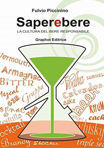 Saperebere. La cultura del bere responsabile (Cucina) por Fulvio Piccinino
