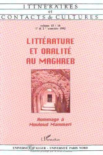 Littérature et oralité au Maghreb, volume 15-16. Hommage à Mouloud Mammeri