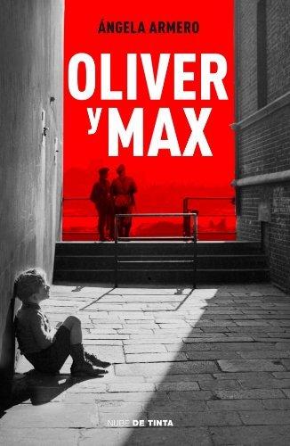 Portada del libro Oliver Y Max (NUBE DE TINTA) de ÁNGELA ARMERO (15 may 2014) Tapa blanda