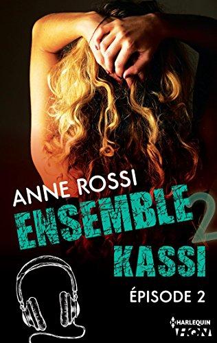 Ensemble - Kassi : épisode 2