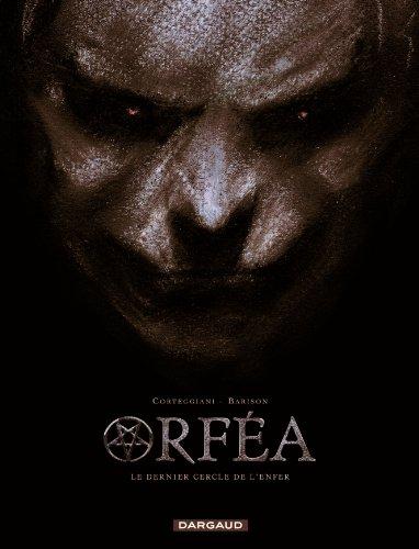 Orféa - tome 0 - Le Dernier Cercle de l'Enfer