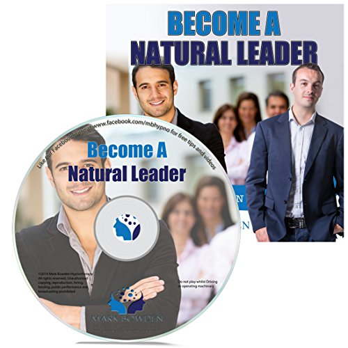 Become A Natural Leader Hypnosis CD - This effective hypnotherapy recording will help you to naturally increase your leadership qualities and your ability to lead and manage brilliantly