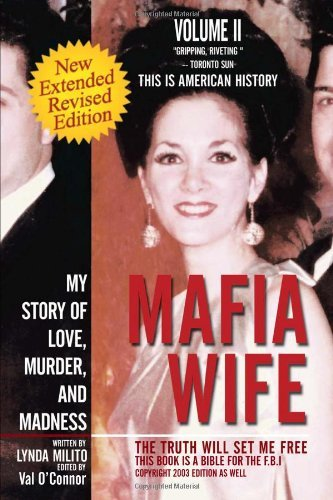 Mafia Wife: Revised Edition My Story of Love, Murder, and Madness by Lynda Milito (26-Dec-2012) Paperback