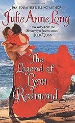 The Legend of Lyon Redmond: Pennyroyal Green Series by Julie Anne Long (2015-09-29)