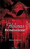 Helenas Renaissance