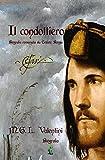 Image de Il condottiero: Biografia romanzata su Cesare Borg