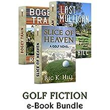 GOLF FICTION: e-Book Bundle (Slice of Heaven, Last Mulligan & Bogey Train) (English Edition)