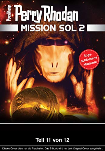 Mission SOL 2020 / 11: Miniserie (PERRY RHODAN-Mission SOL 2)