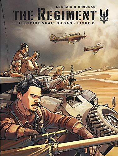 The Regiment - L'Histoire vraie du SAS - tome 2 - Livre 2 par Brugeas Vincent