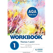 AQA A-level Spanish Revision and Practice Workbook: Themes 1 and 2